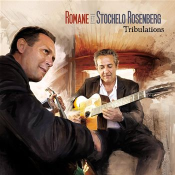 Romane and Stochelo Rosenberg-Tribulations 3